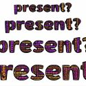 The Present is a Gift